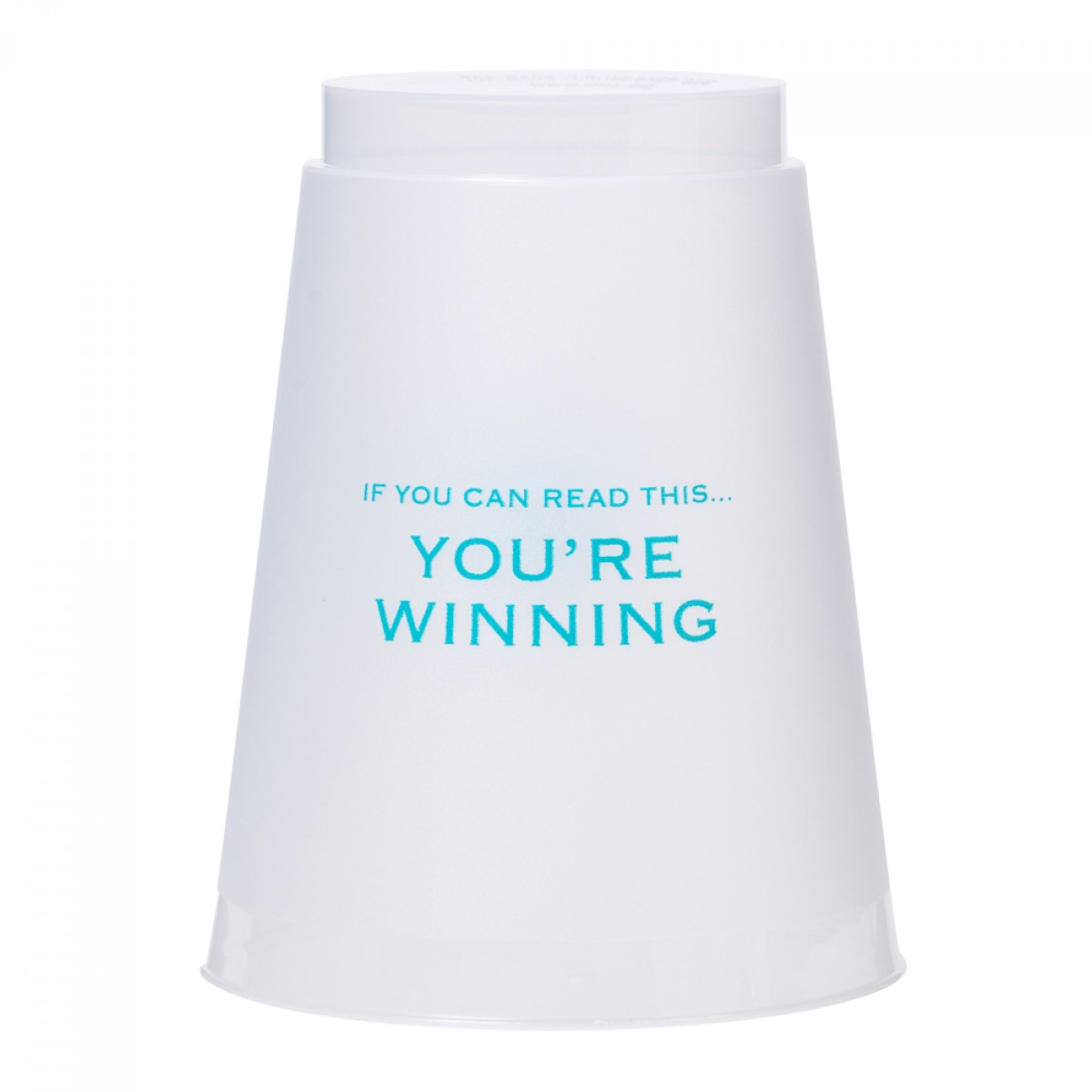 You're Winning Cups